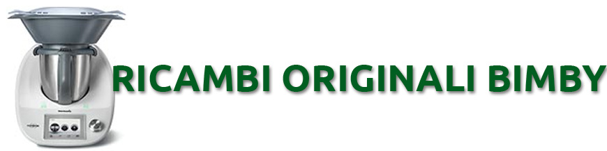 Ricambi originali bimby